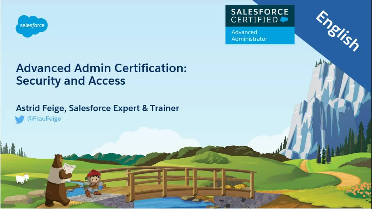 Advanced Admin Certification - Security and Access