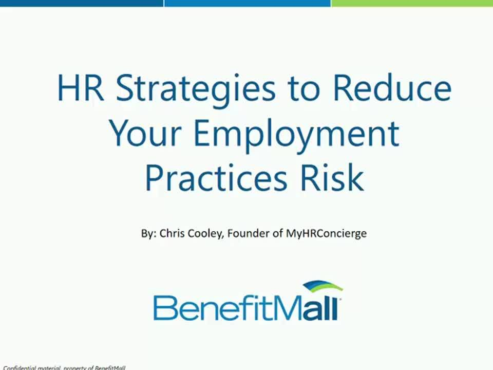 HR Strategies to Reduce Your Employment Practice Risk