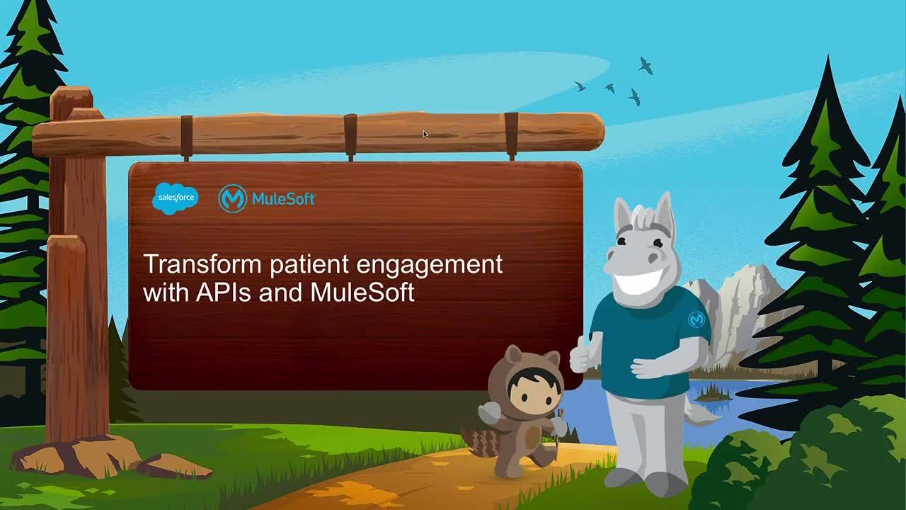 Dreamforce 2018: Transform patient engagement with APIs and MuleSoft