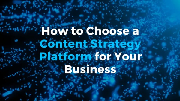 How_to_Choose_a_Content_Strategy_Platfor