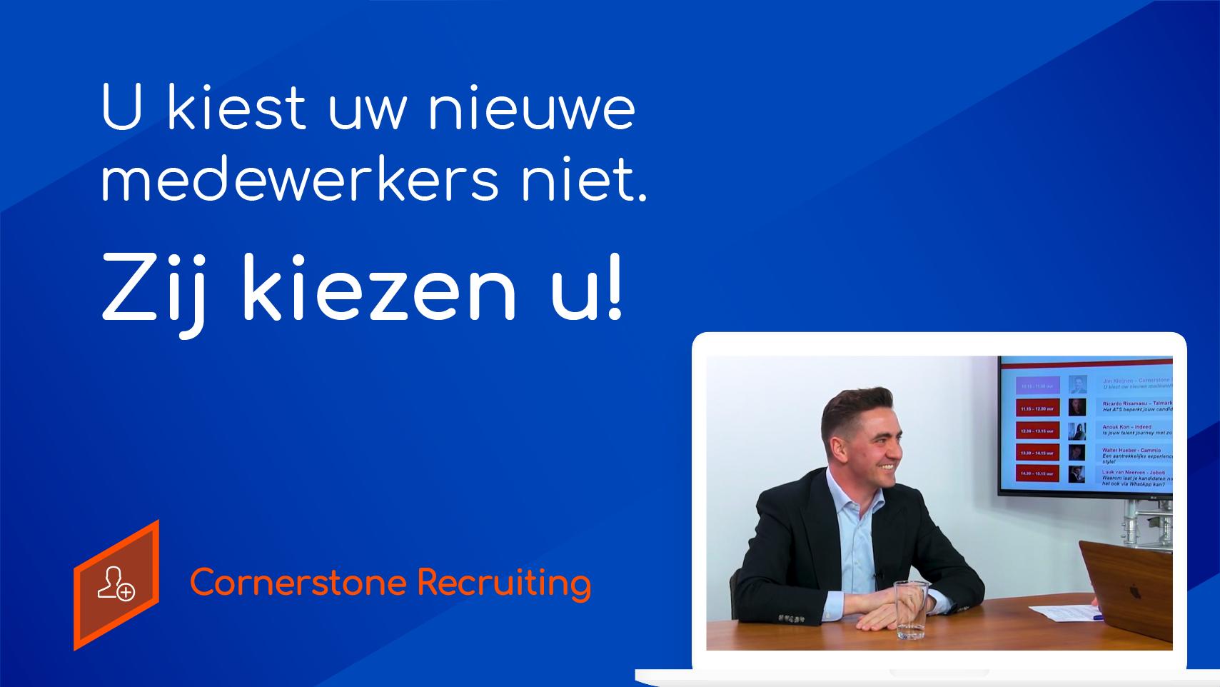 (NL) U kiest uw nieuwe medewerkers niet. Zij kiezen u!