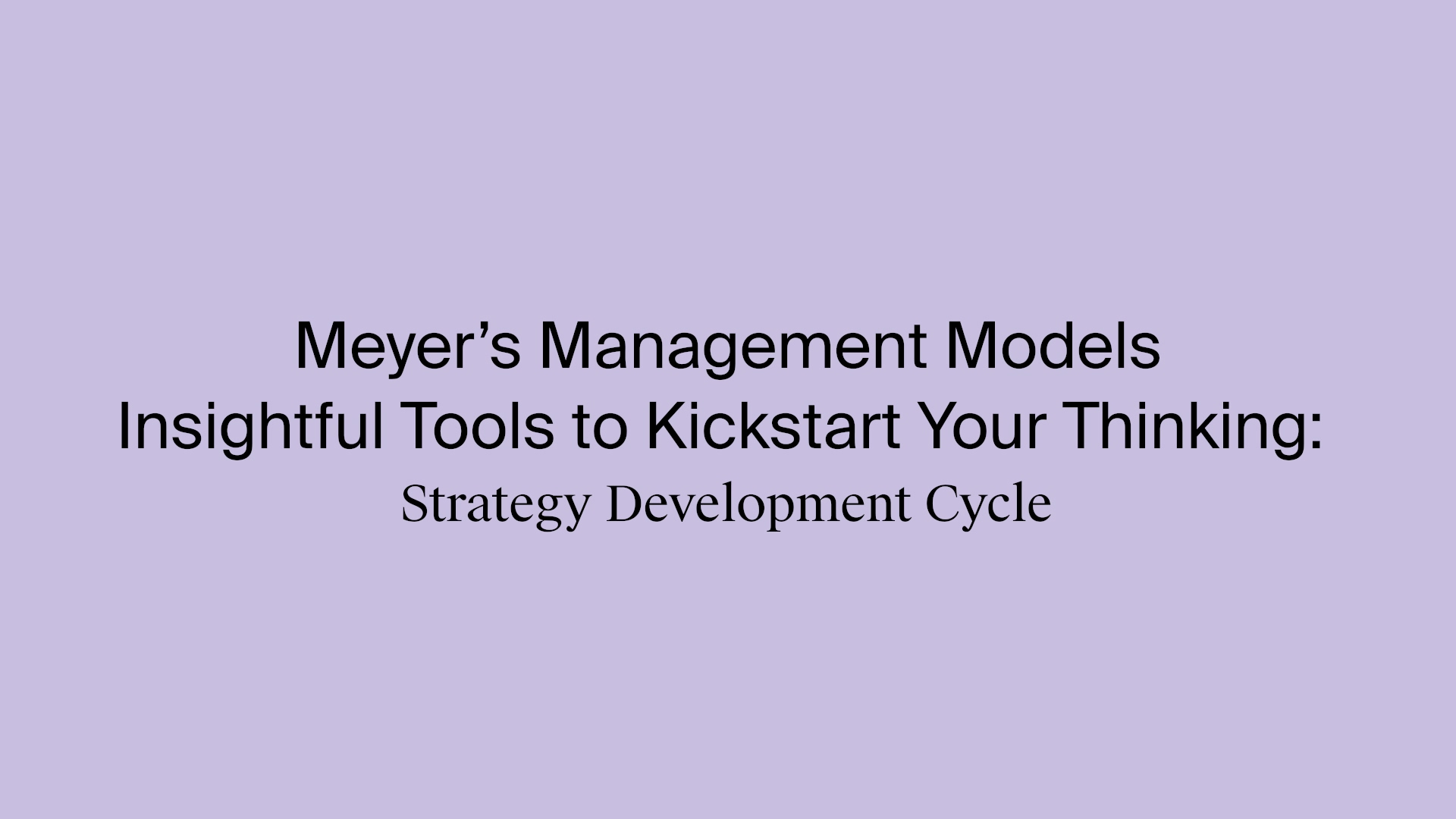 13_Ron_Meyer_Strategy_Development_Cycle_Youtube