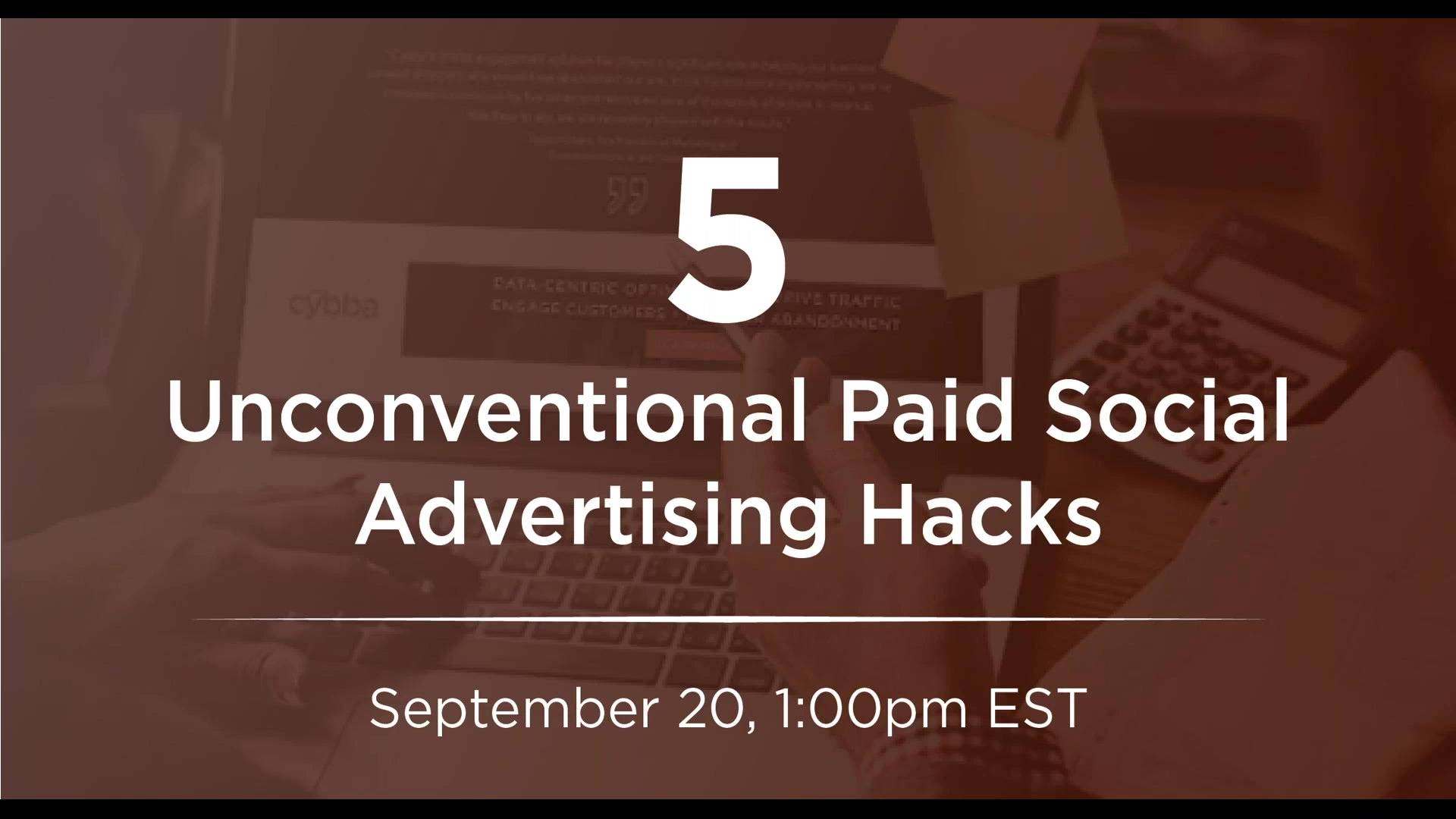 5 Unconventional Paid Social Advertising Hacks (1)