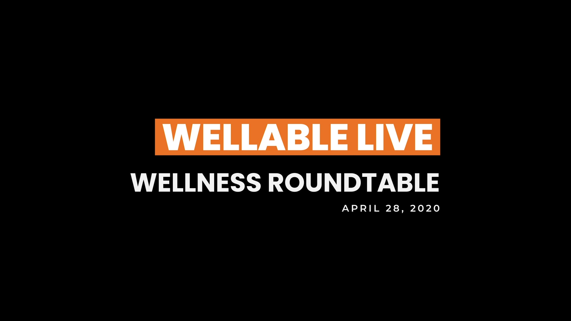 20 0428 Wellable Live