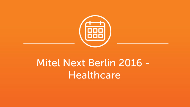 Mitel Next Berlin Jan 2016 - Jim Davies - Healthcare