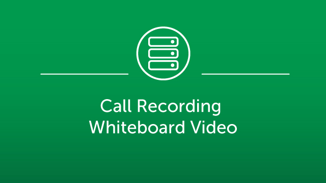 Call Recording Whiteboard Video