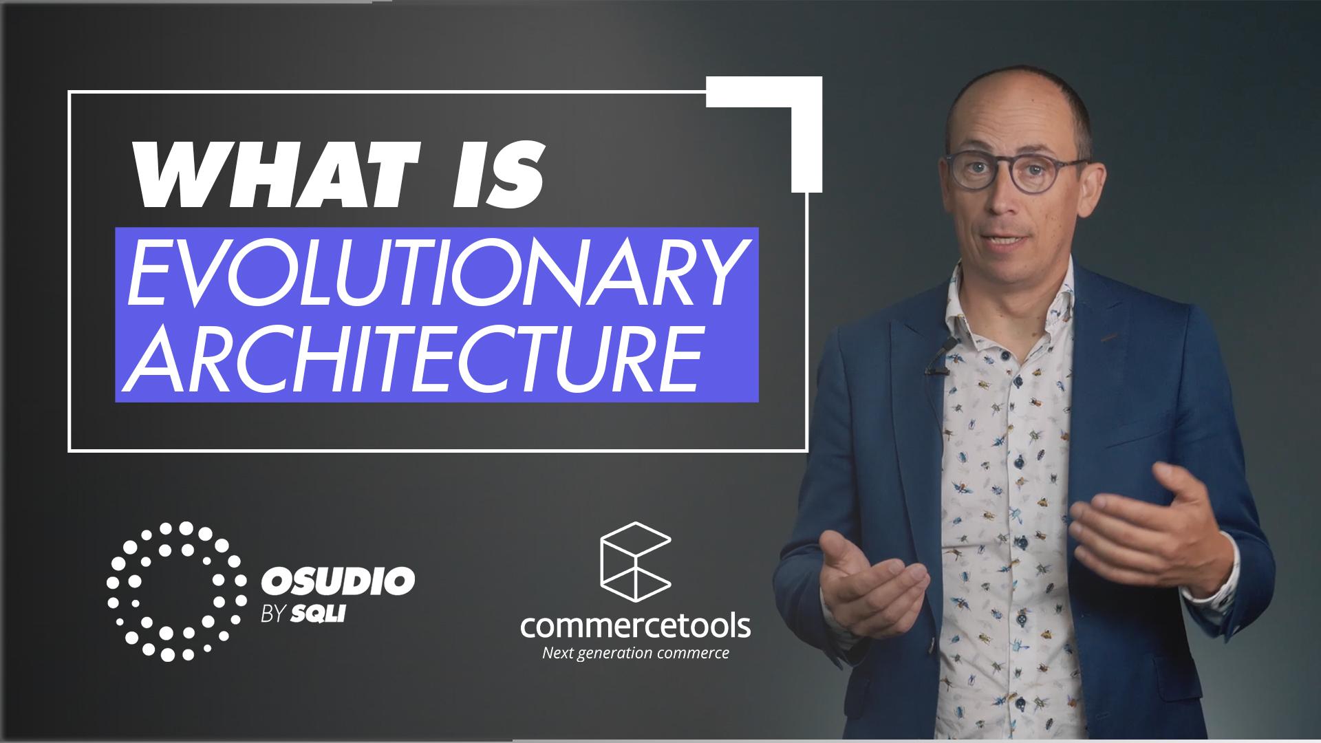201910_osudio_ALL_video_commerce_tools_evolutionary_architecture_V06_1-sound_fix
