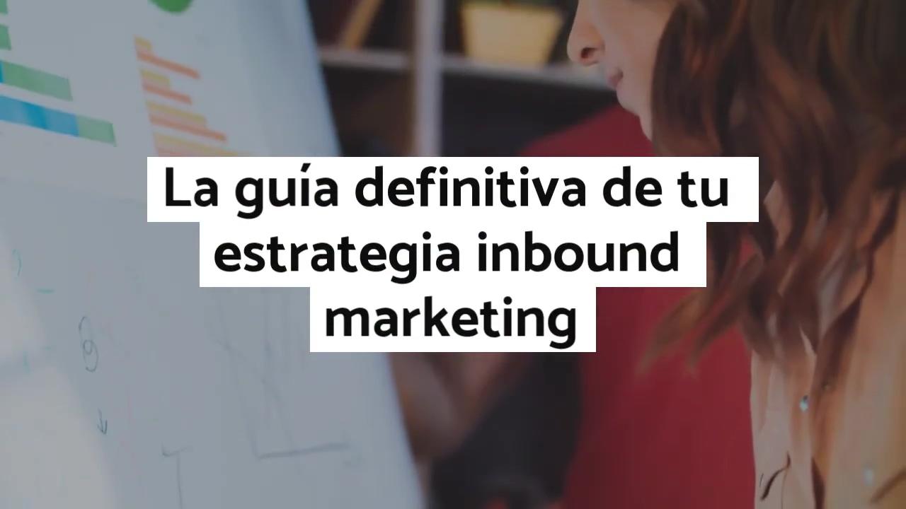 La guía definitiva de tu estrategia inbound marketing del sector IT