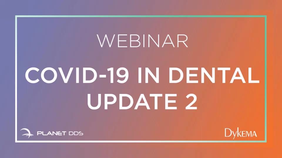 COVID-19 in Dental Update 2