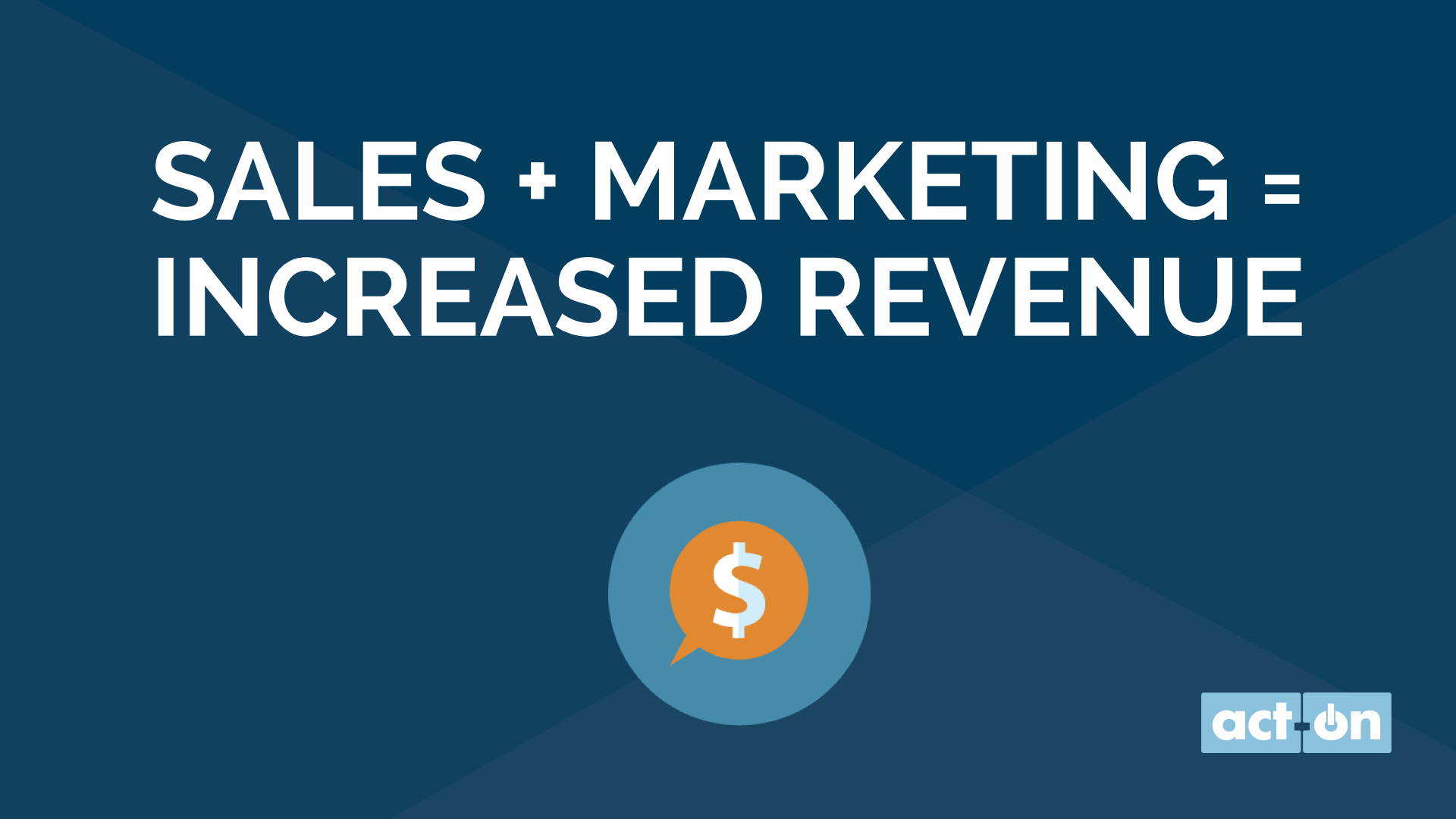 Sales + Marketing = Increased Revenue