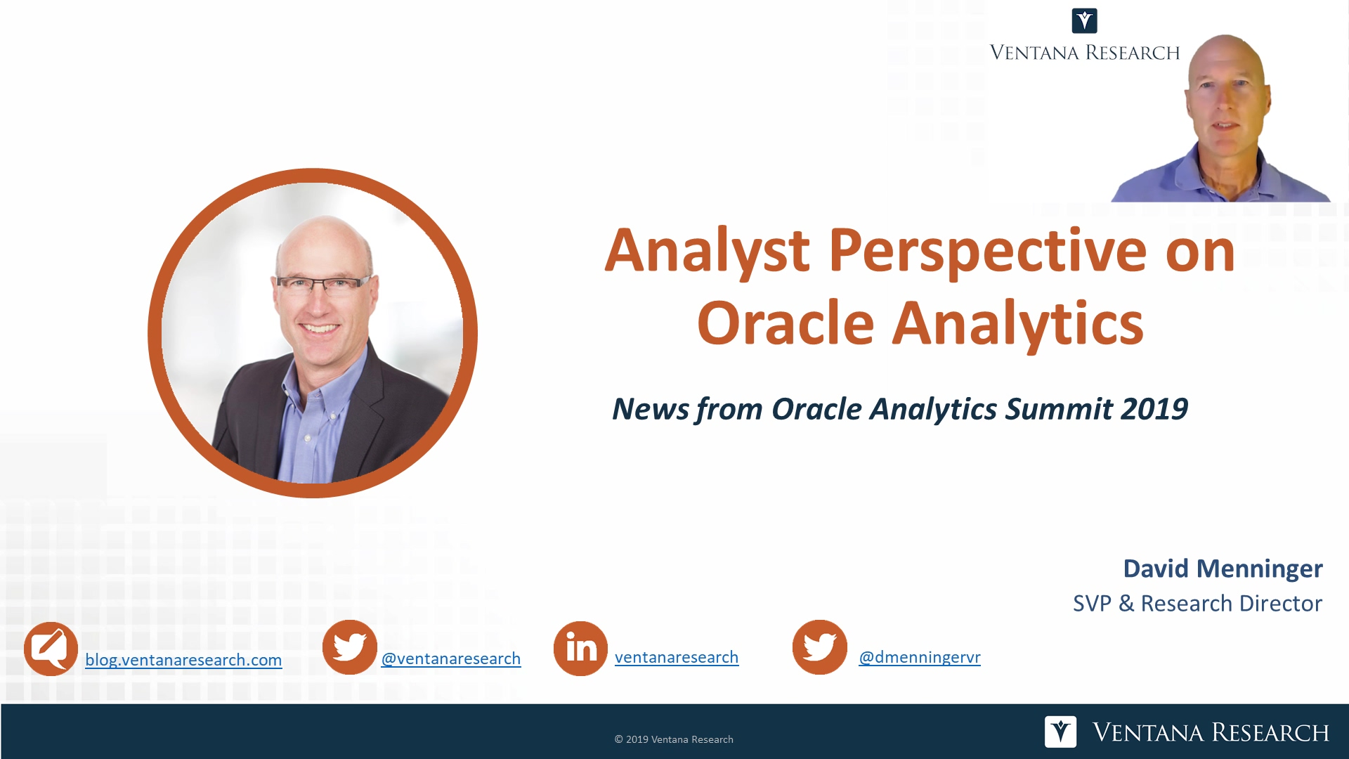 Ventana_Research-David_Menninger-Oracle_Analytics_Summit_2019-Analyst_Perspective