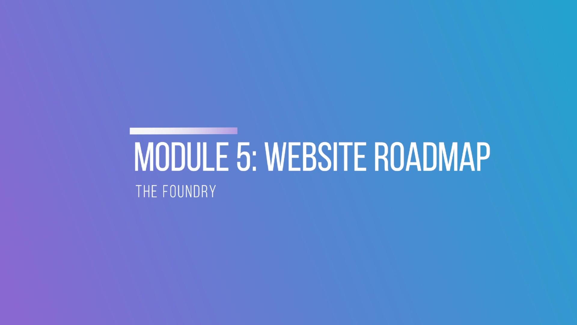 Module 5- Website Roadmap