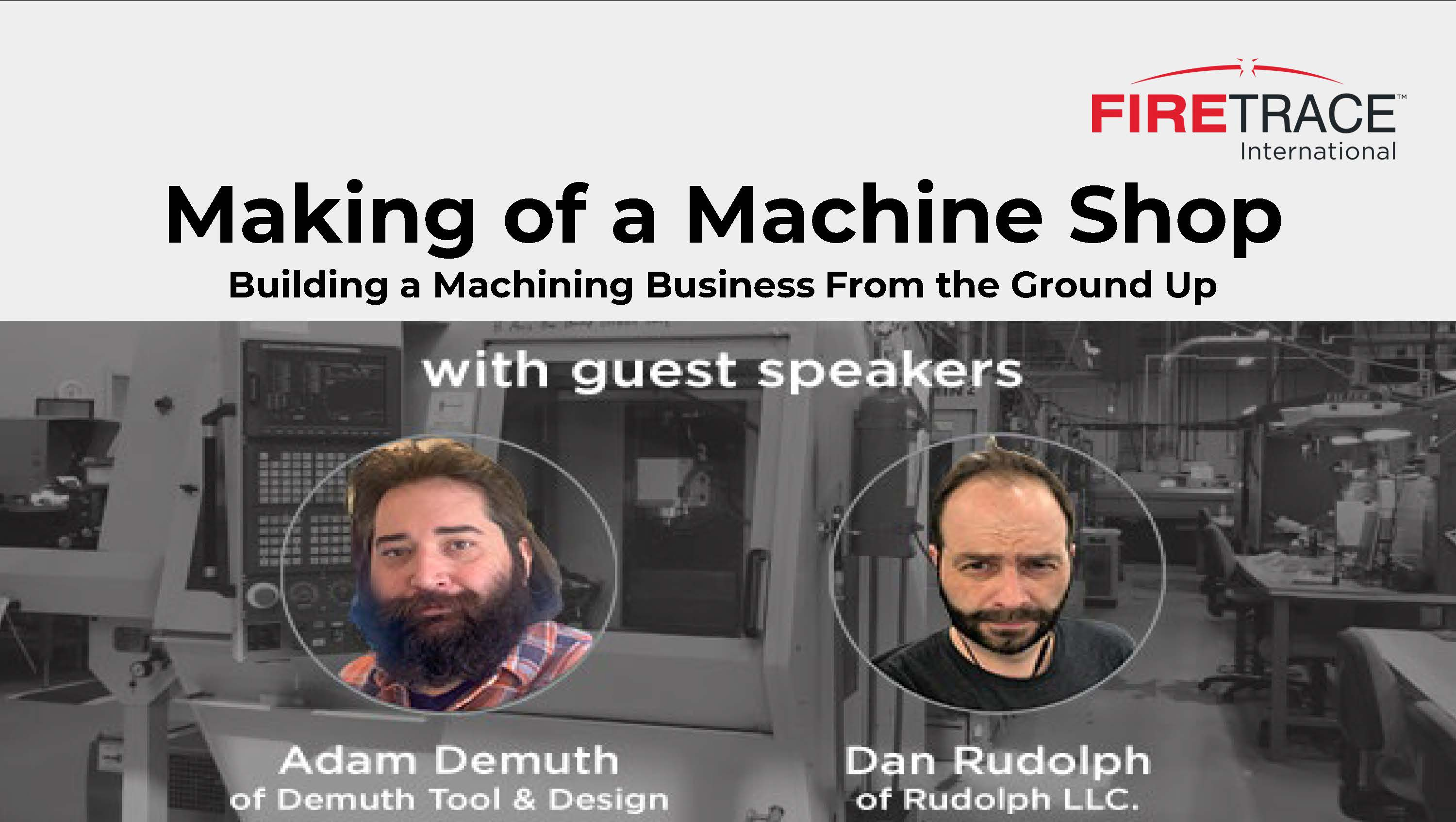 Making of a Machine Shop – Building a Machining Business from the Ground Up