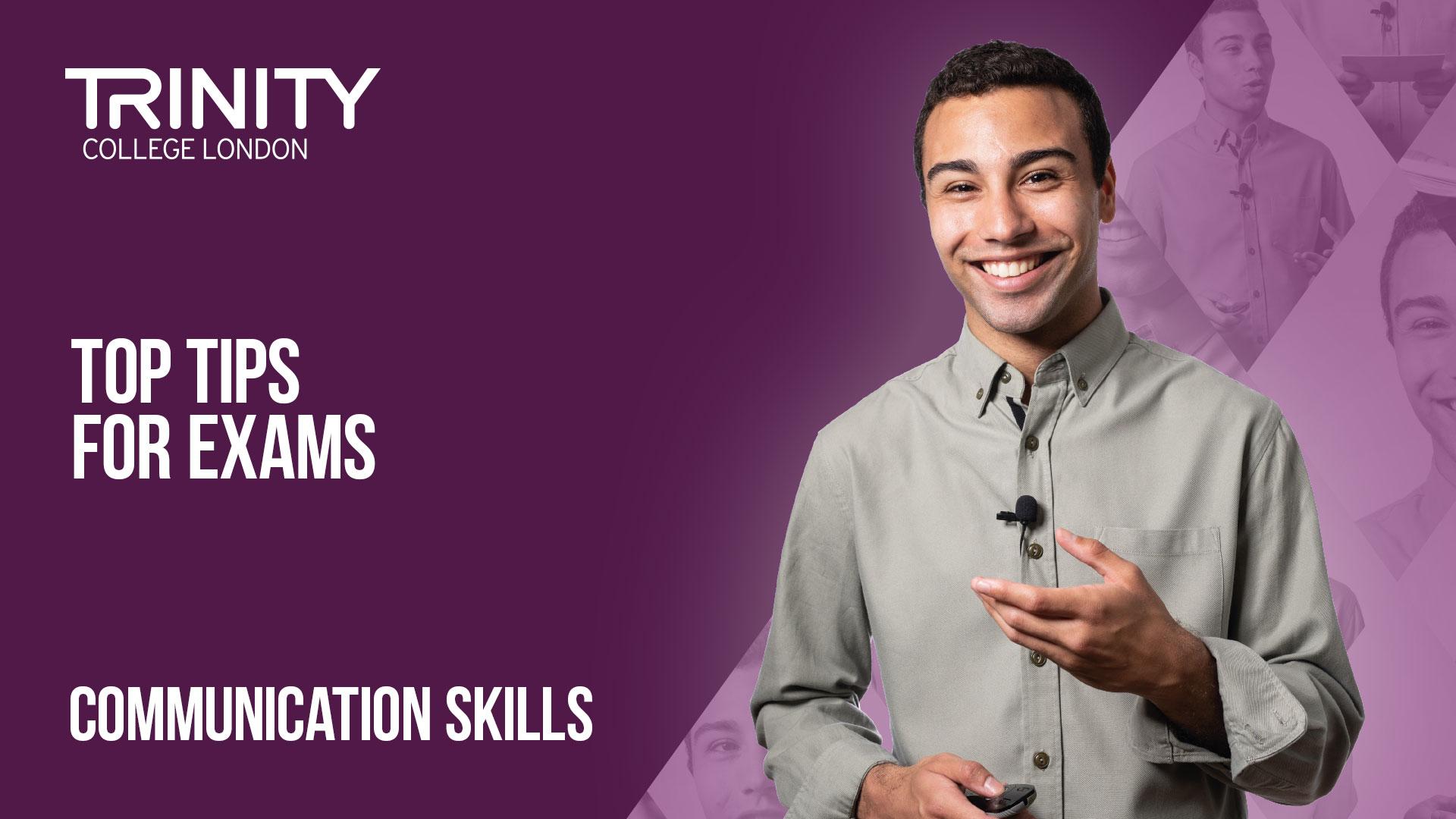 4 - Communication Skills - Top tips for Communication Skills exams-V1