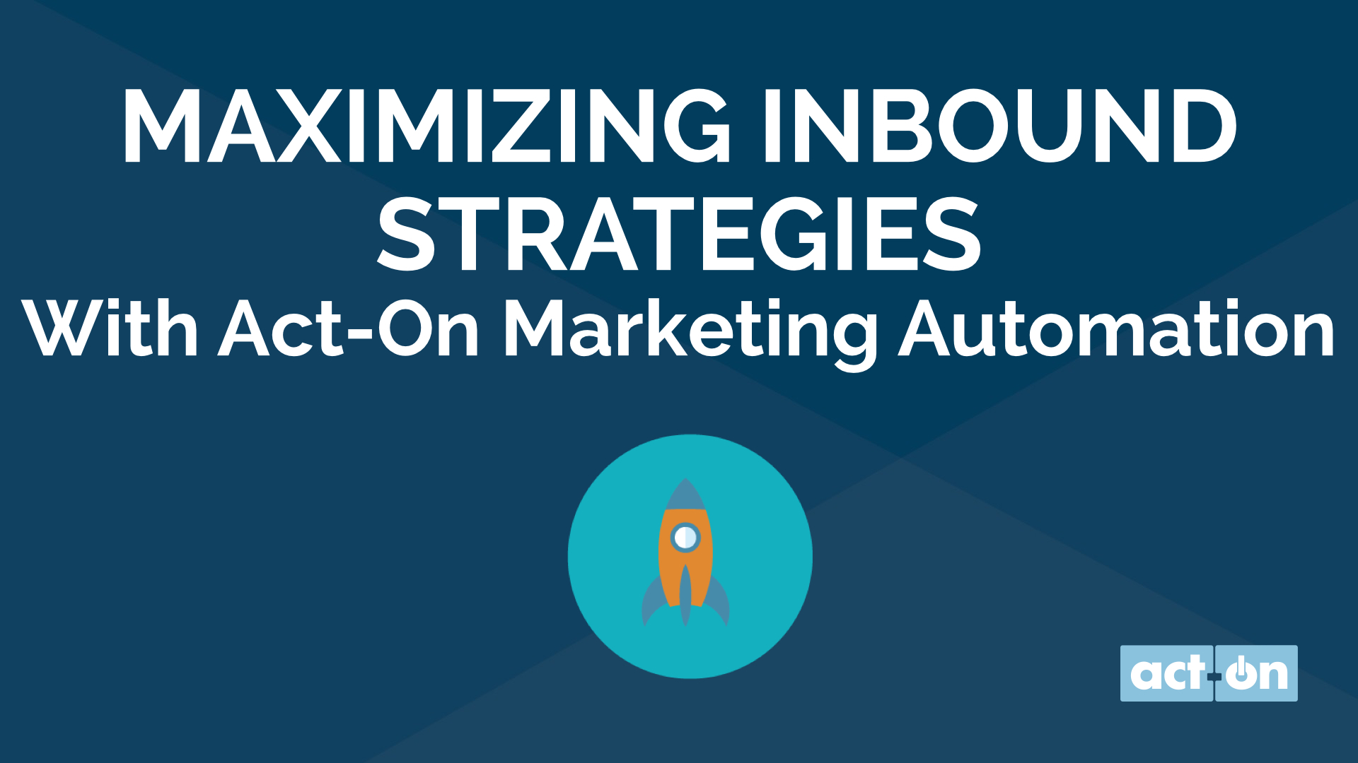 Maximizing Inbound Strategies