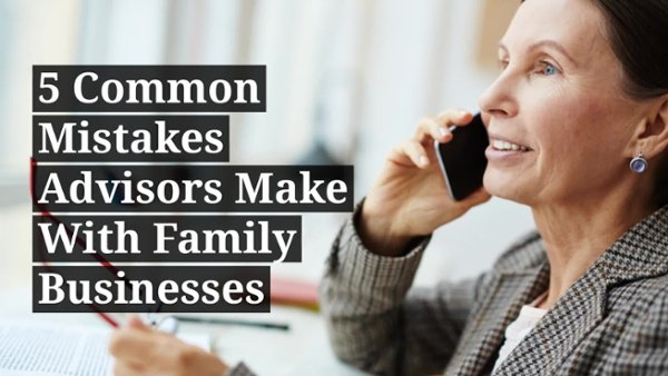 5-common-mistakes-advisors-make-with-family-businesses-2