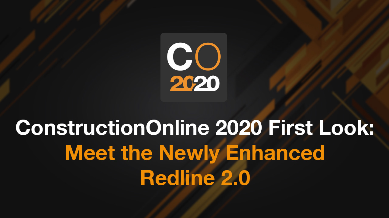 ConstructionOnline 2020 First Look Meet the Newly Enhanced Redline 2.0