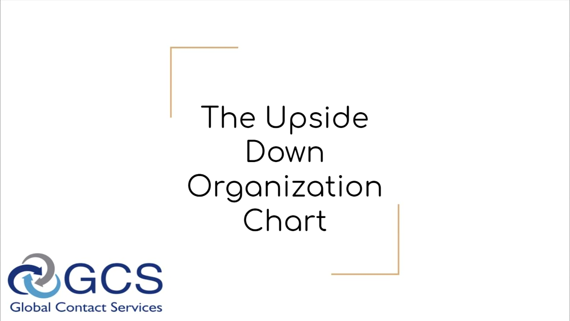 The Upside Down Organization Chart