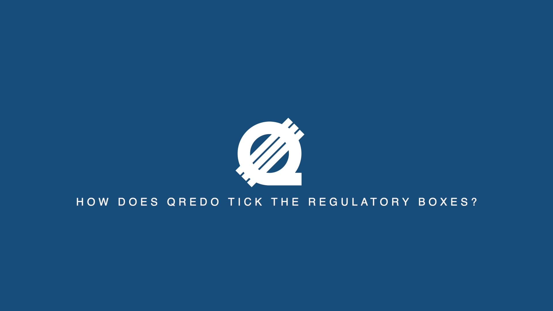 How Qredo Ticks the regulation boxes-1