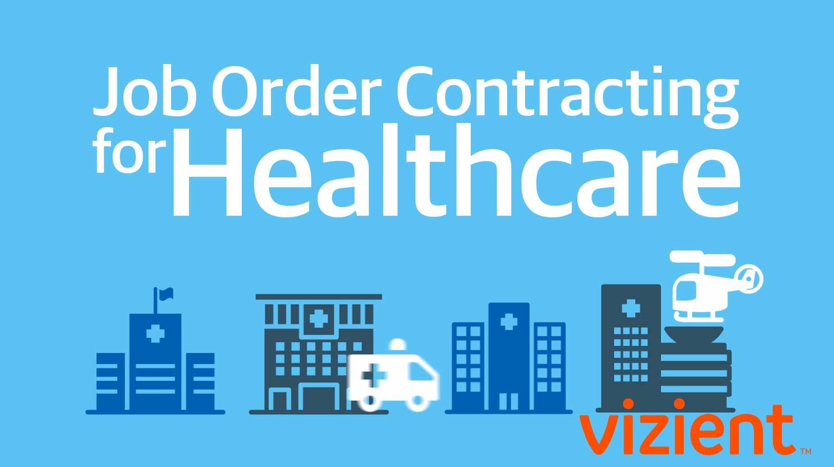 job order contracting for healthcare