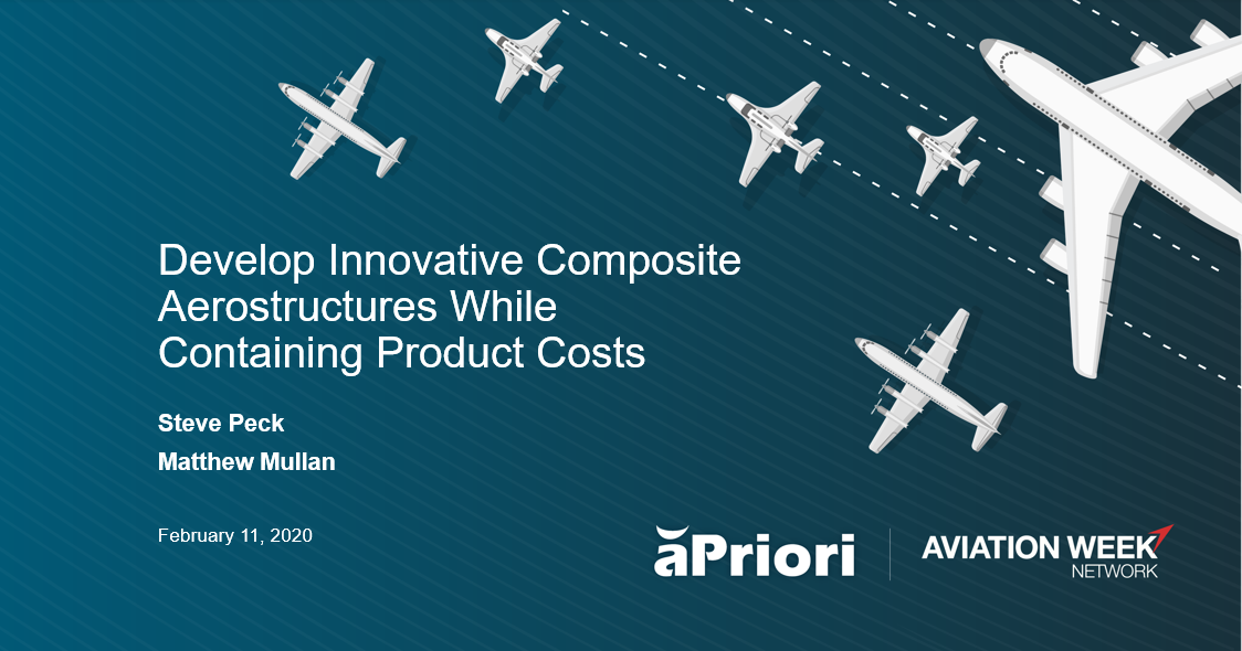 Aviation Week aPriori Composites Webinar February 2020