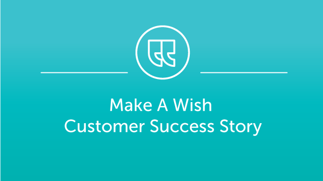 Make-A-Wish Foundation Case Study