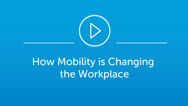 How Mobility is Changing the Workplace Webinar