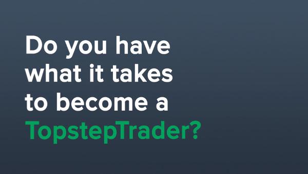 Why TopstepTrader