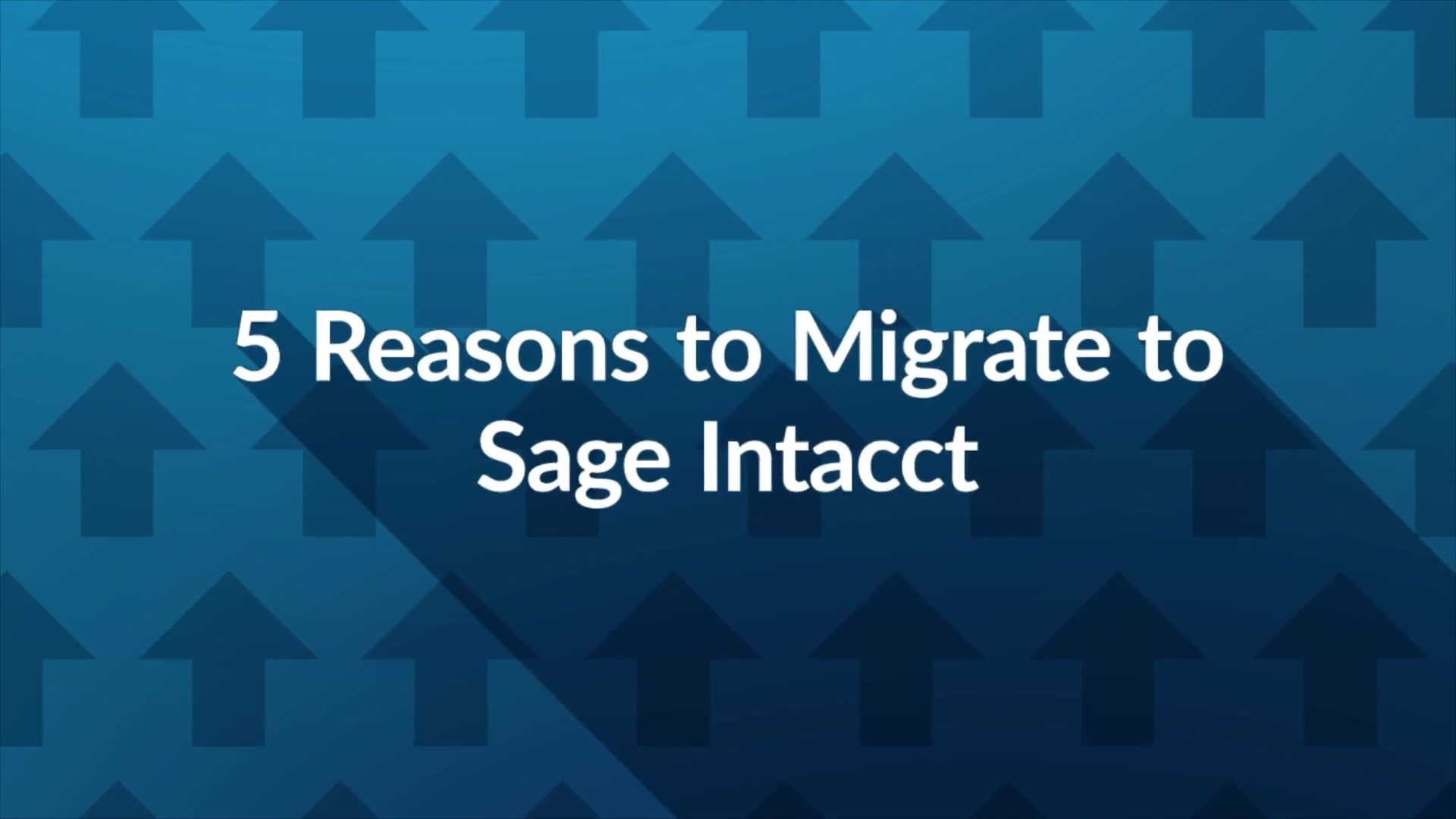 5-reasons-organizations-migrate-to-intacct