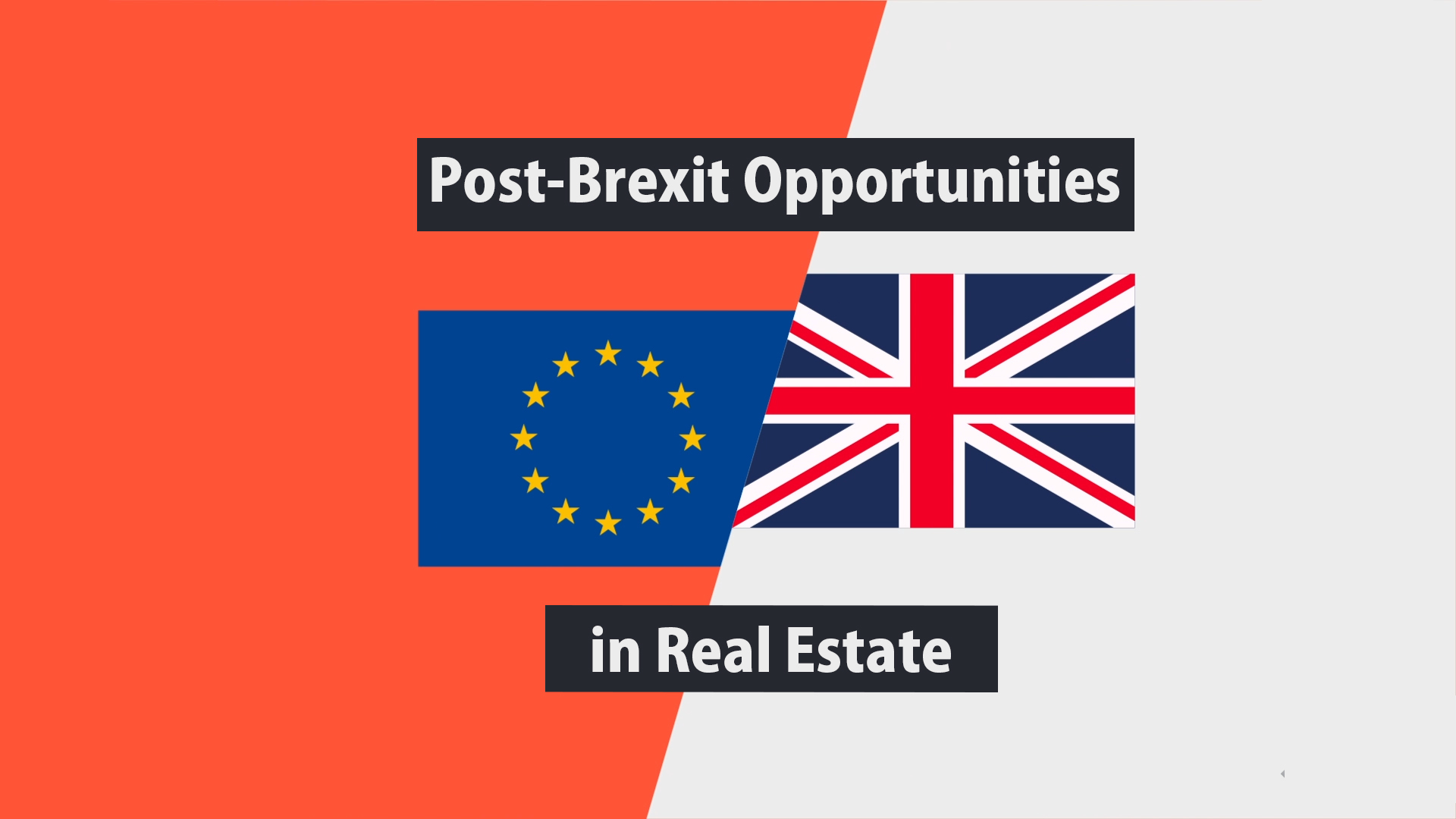 Post-Brexit Opportunities in Real Estate