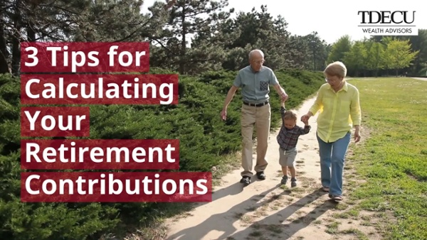 Video #5 - Tips for calculating your retirement contributions