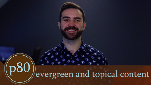 Evergreen-Topical Content_1