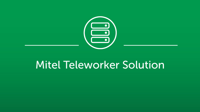 Mitel Teleworker Solution