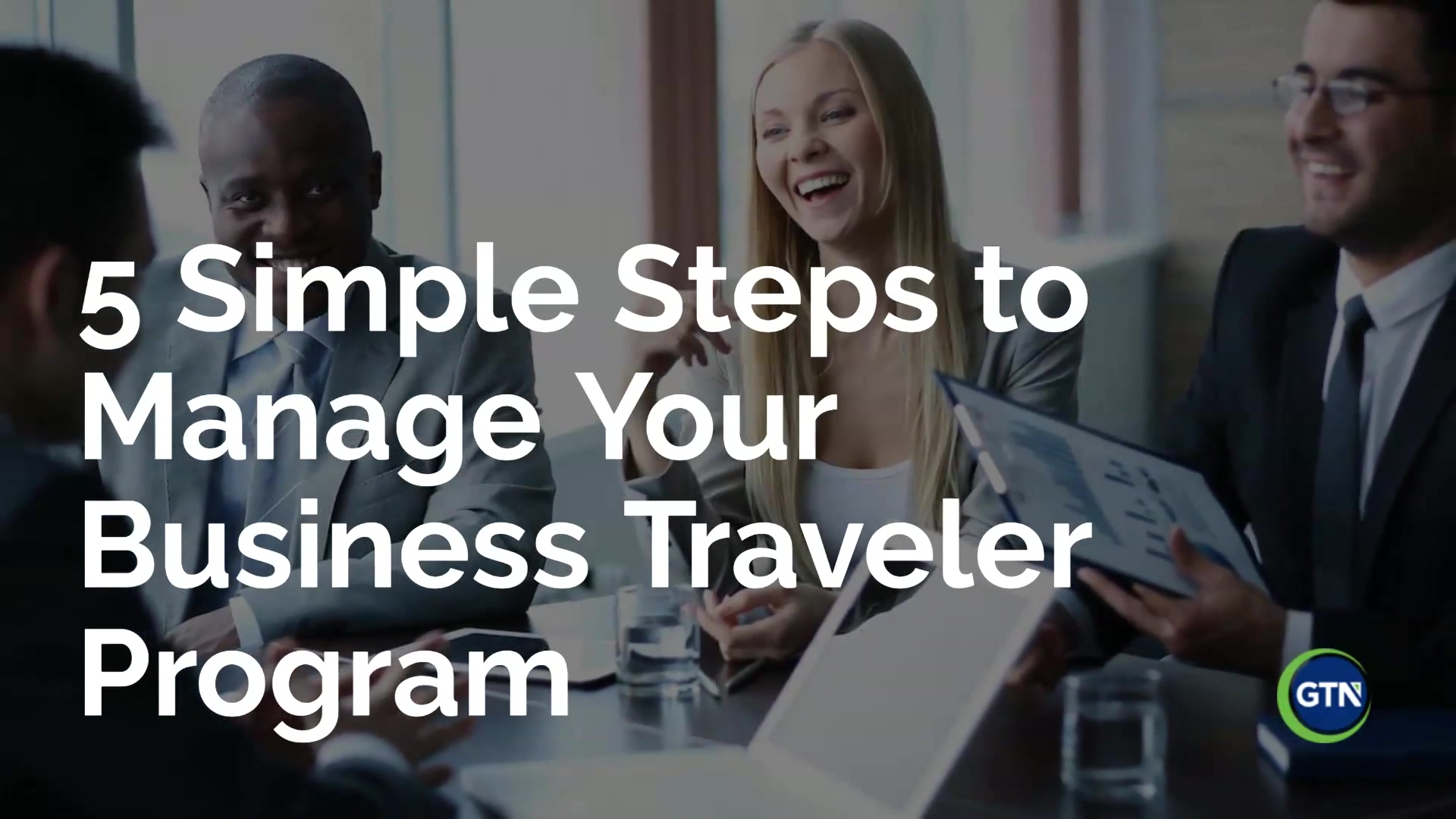 5_Simple_Steps_to_Managing Your Business Traveler Program