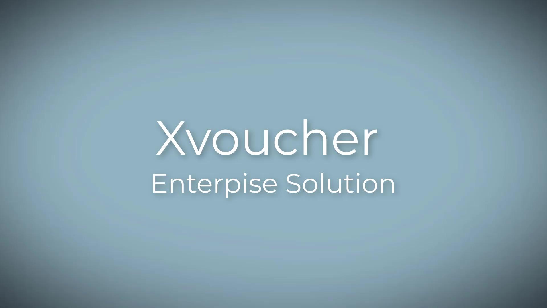 Xvoucher Enterprise Solution