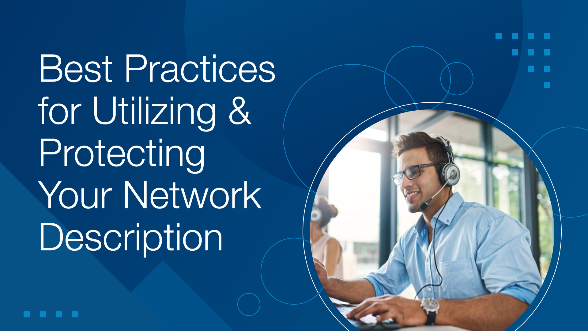 Best Practices for Utilizing and Protecting your Network