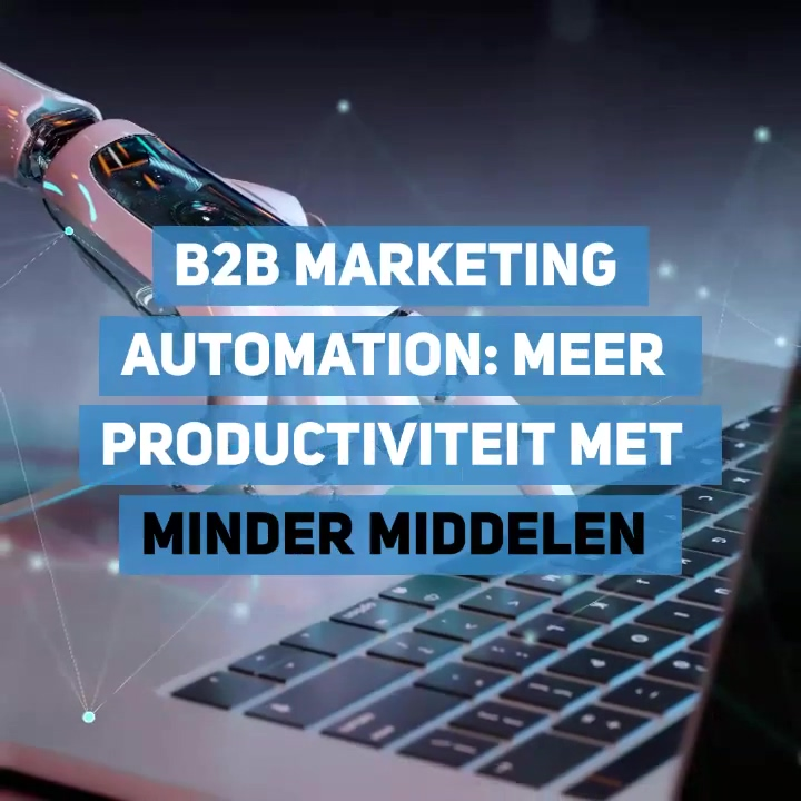 B2B_marketing_automation_meer_productivi
