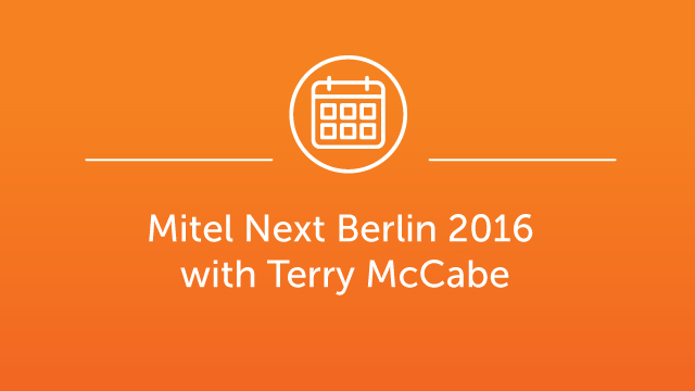 Mitel Next Berlin Jan 2016 with Terry McCabe