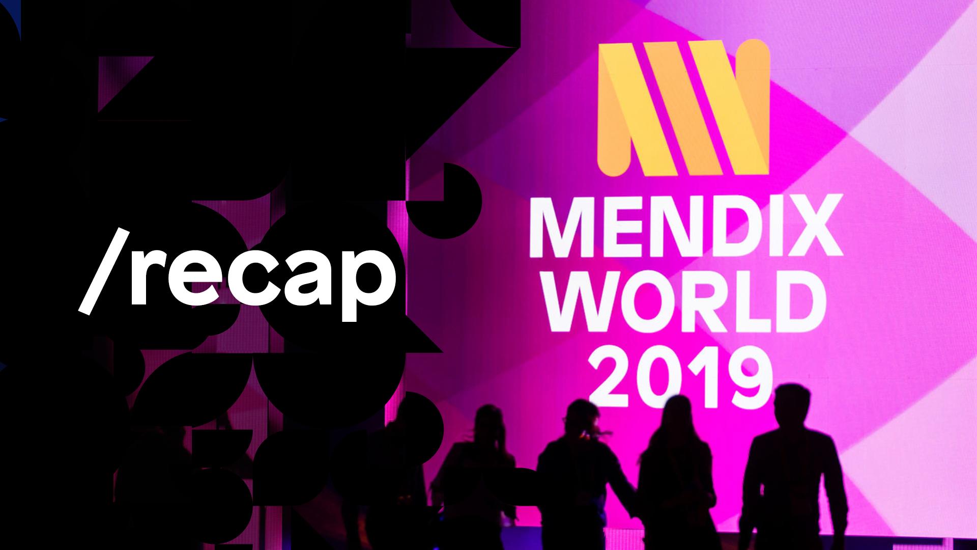 Mendix World 2019 Highlight Reel