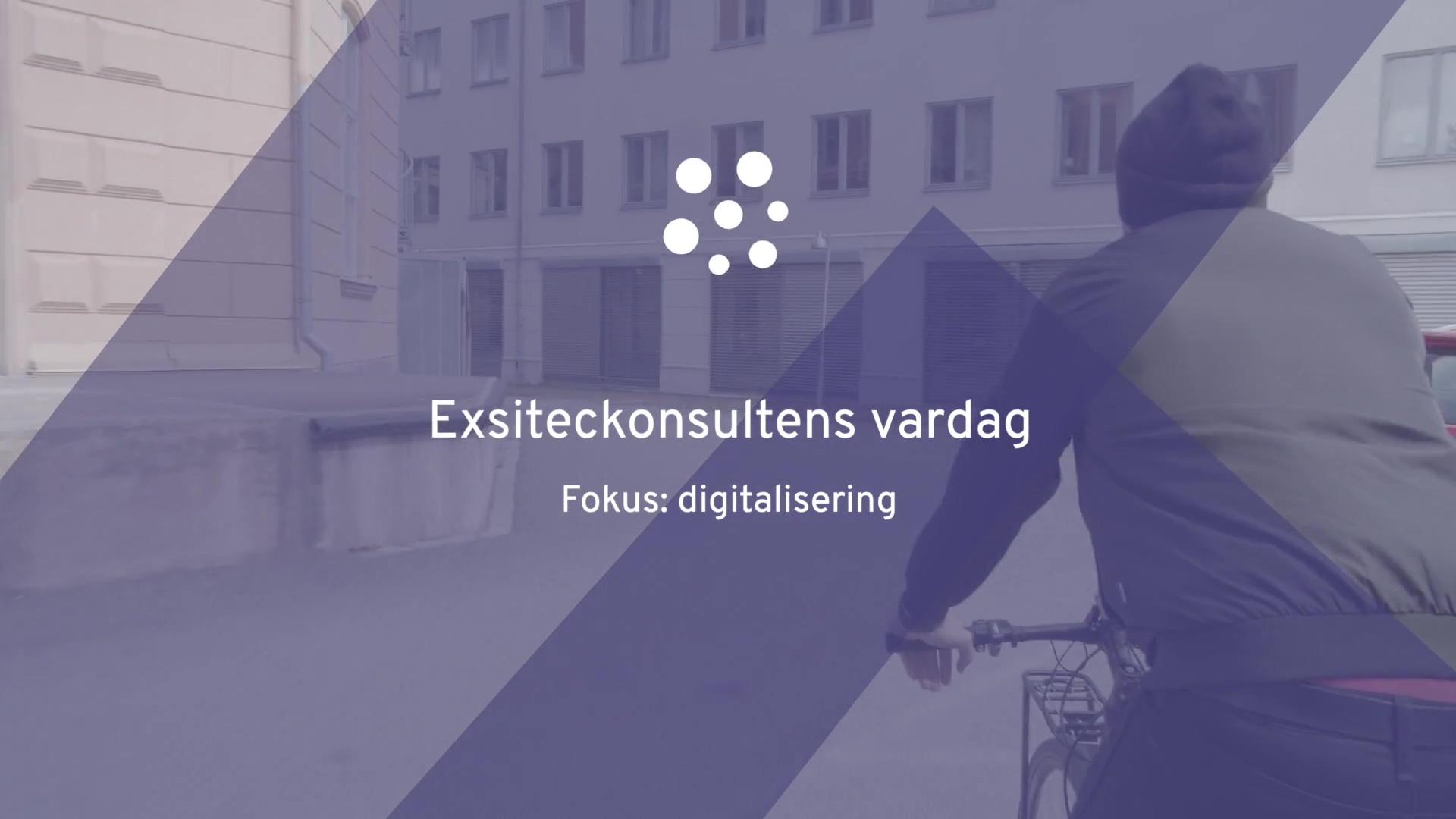 Exsiteckonsultens-vardag-digitalisering