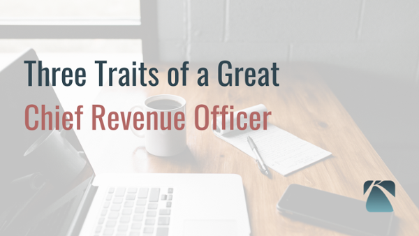 11 - 3 Traits of a Great Chief Revenue Officer