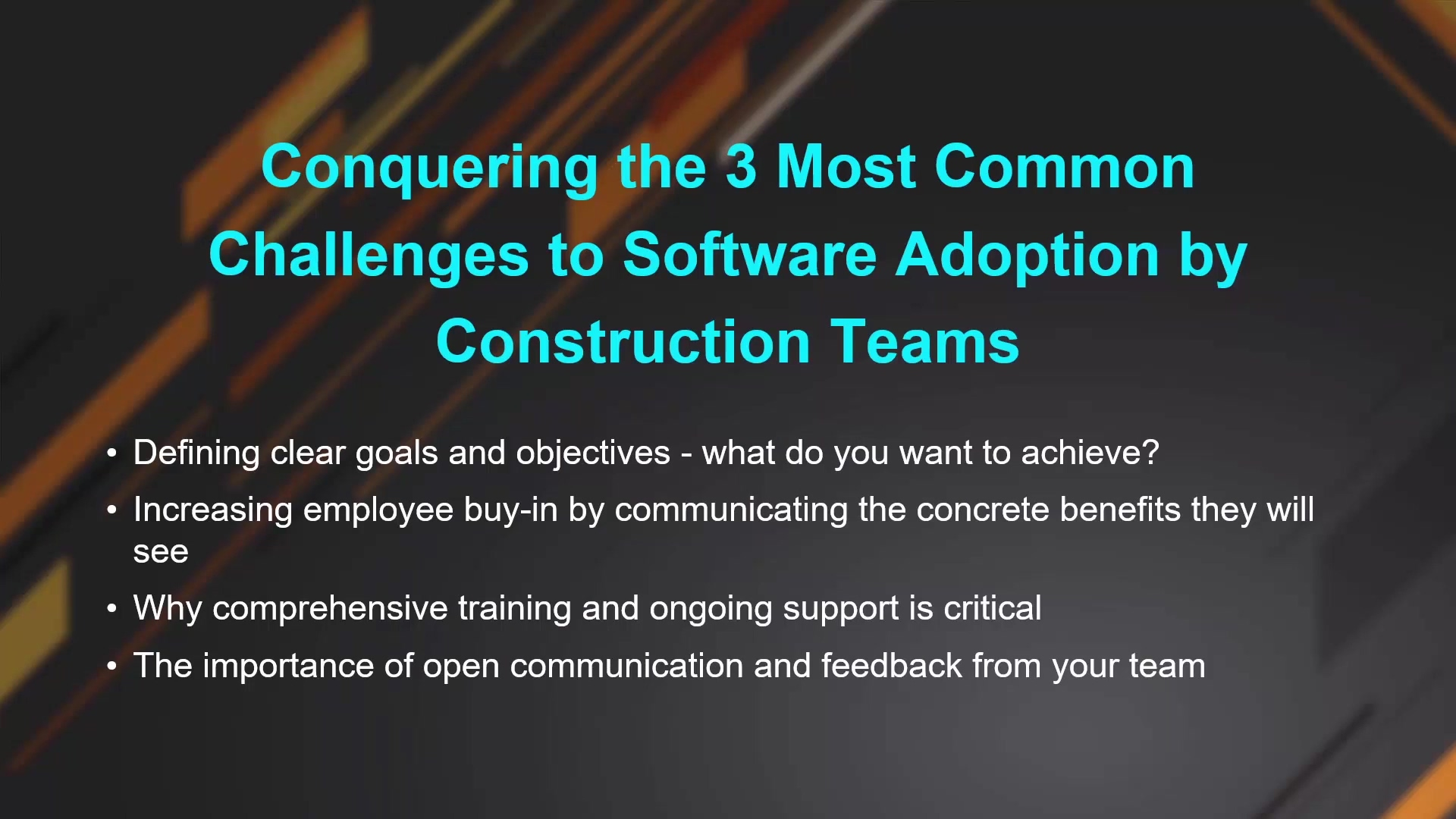Conquering the 3 Most Common Objections to Software Adoption by Construction Teams