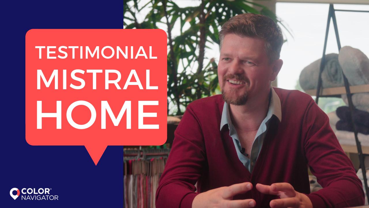 Testimonial Mistral Home
