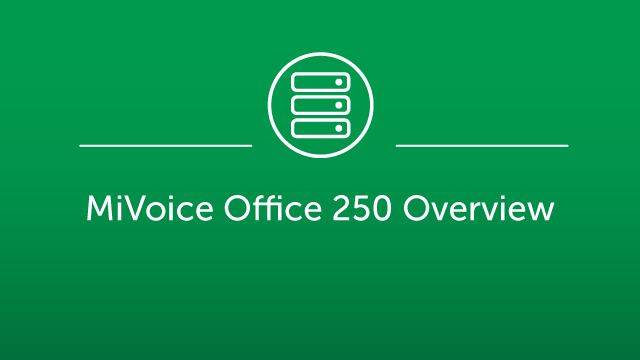 MiVoice Office 250 Overview