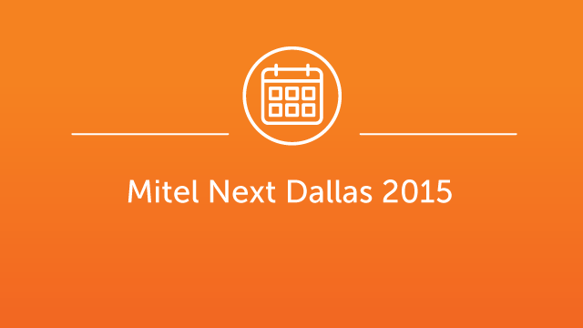 Mitel Next October 2015 Dallas - EN