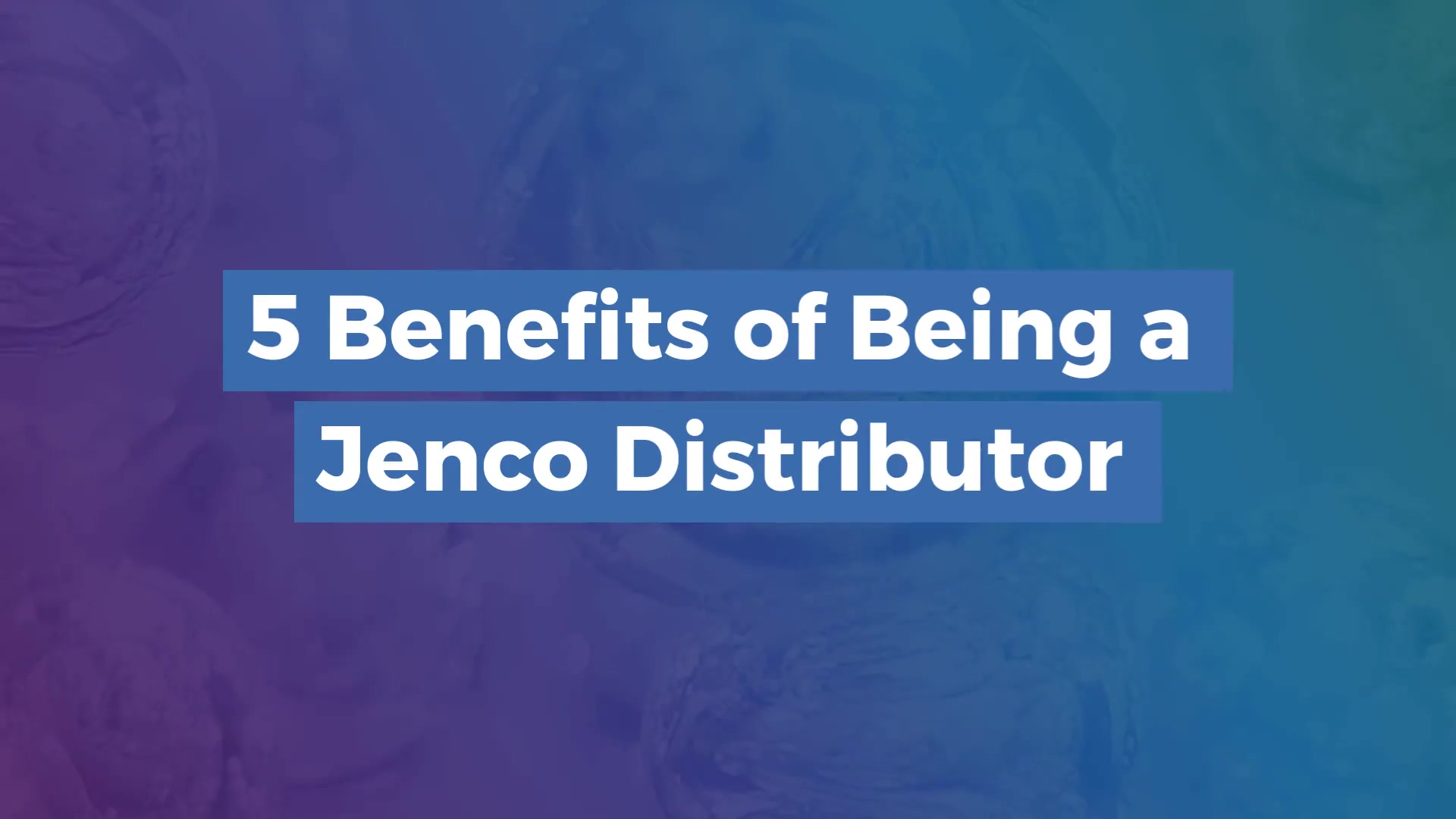 5_Benefits_of_Being_a_Jenco_Distributor