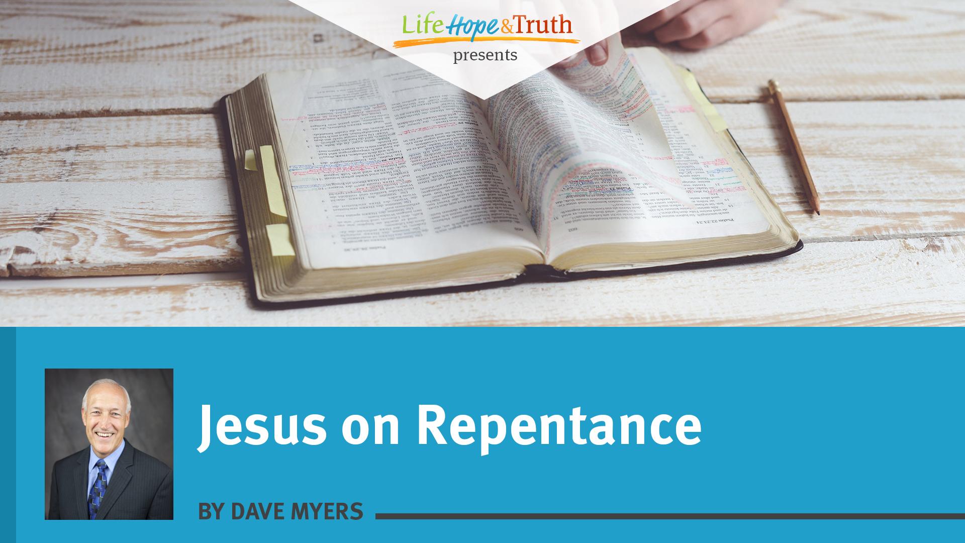 Jesus on Repentance