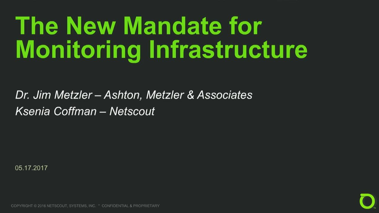 The New Mandate for a New Monitoring Infrastructure