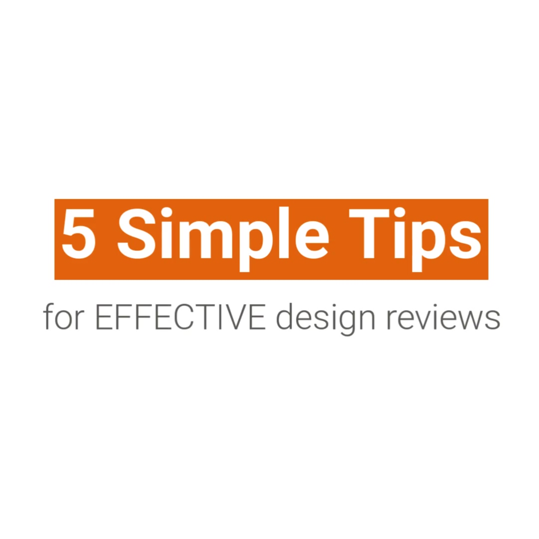5_Simple_Steps_to_Effective_Design_Reviews_295892317_1080x1080_F30