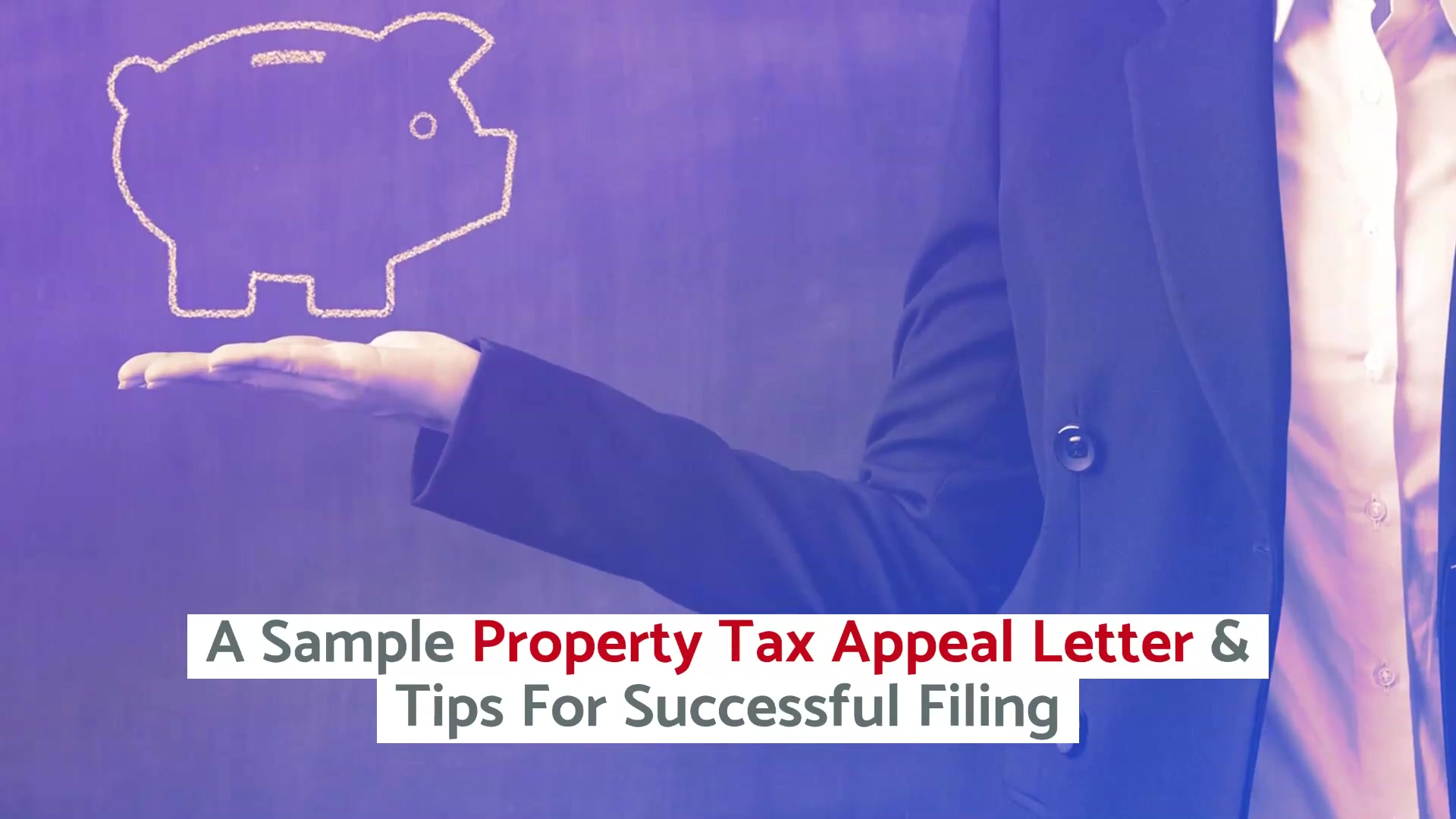 A Sample Property Tax Appeal Letter & Tips For Successful Filing